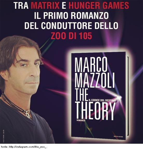The Theory. Il codice del destino. Marco Mazzoli